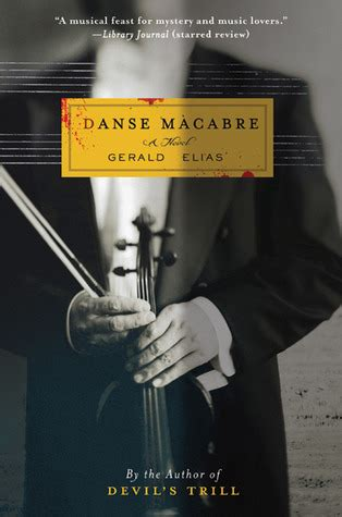 with a daniel jacobus mystery books danse macabre a daniel jacobus mystery by gerald elias