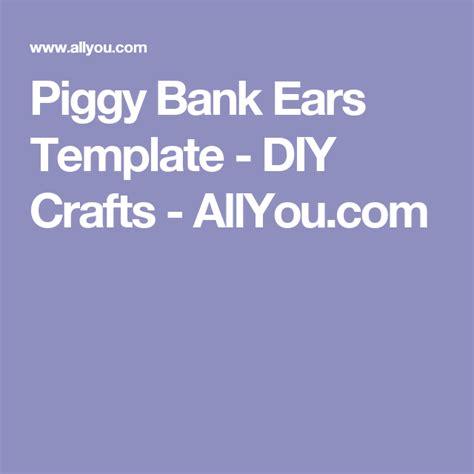 Piggy Bank Ears Template piggy bank ears template 596a826756dd01561b955862dae7aaab