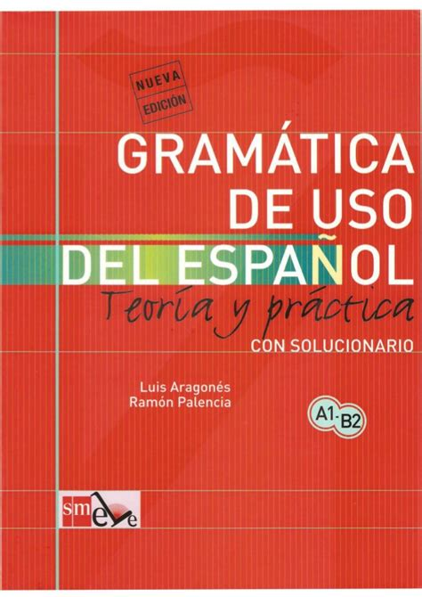 gramatica de uso del 8434893517 gramatica del uso del espanol teoria y pr 225 ctica a1 b2