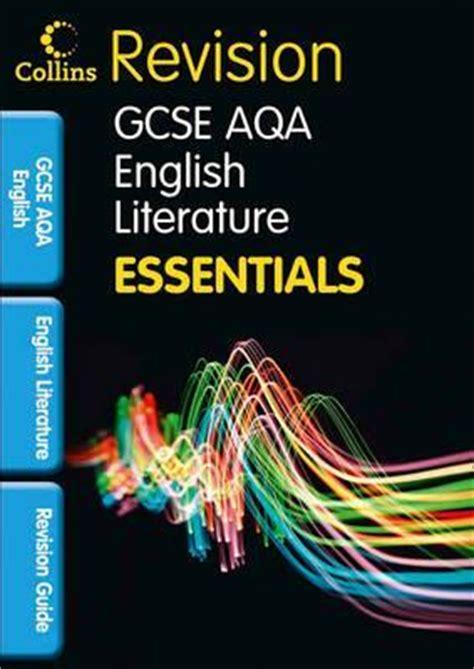 gcse english literature for 1107454557 collins gcse essentials aqa english literature revision