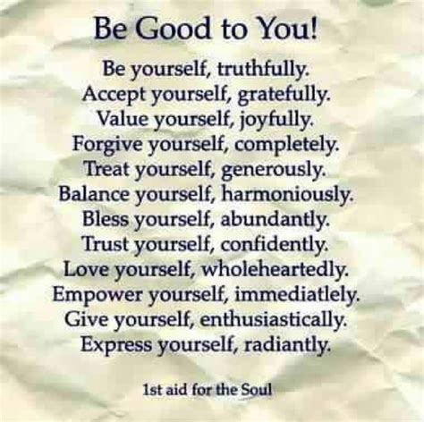 be good to yourself be good to yourself favourite quotes