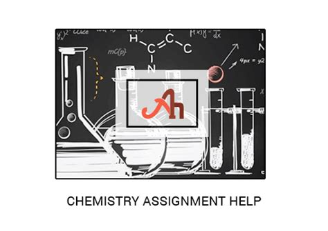 Help With Chemistry Assignment by Chemistry Assignment Help Chemistry Homework Help