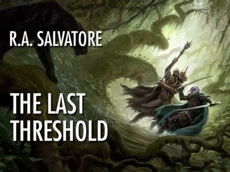 libro the last threshold neverwinter meet author r a salvatore doovi