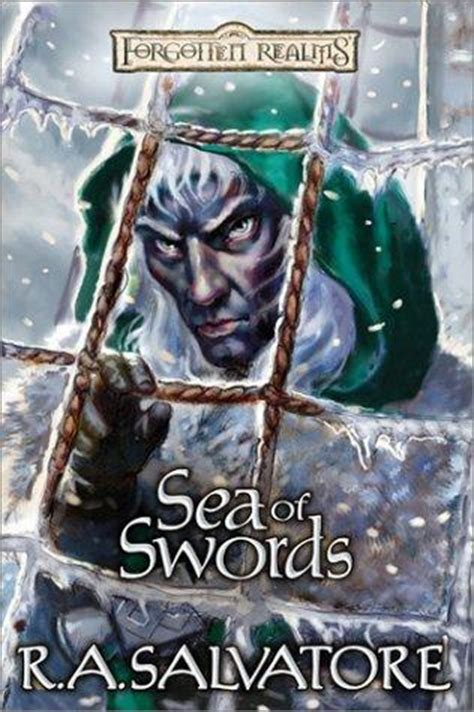 sea of swords novel sea of swords forgotten realms paths of darkness book 4 by r a salvatore