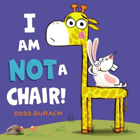 Desk Chair Cover I Am Not A Chair Ross Burach Hardcover