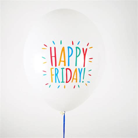 Happy Friday by Happy Friday Celebration Balloons By Postbox