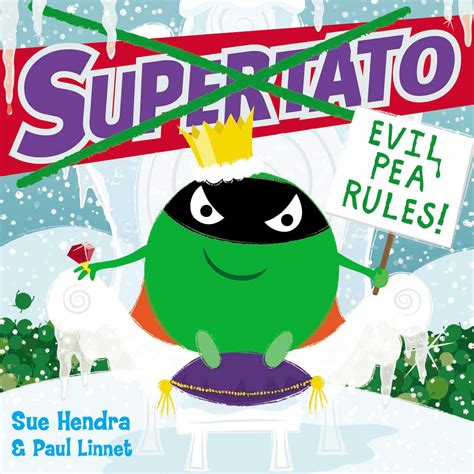 supertato run veggies run supertato evil pea rules ebook by sue hendra official publisher page simon schuster