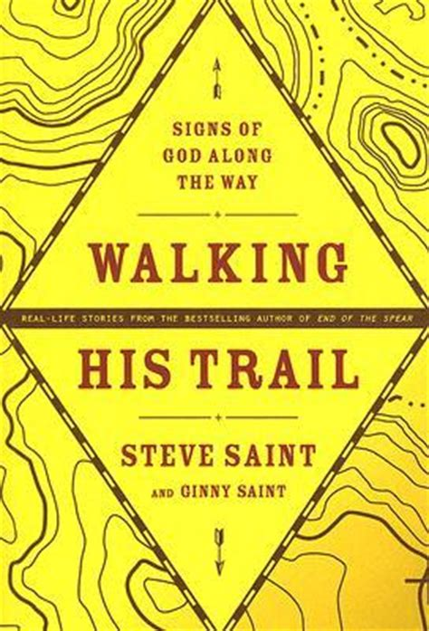 along with the gods book walking his trail signs of god along the way by steve