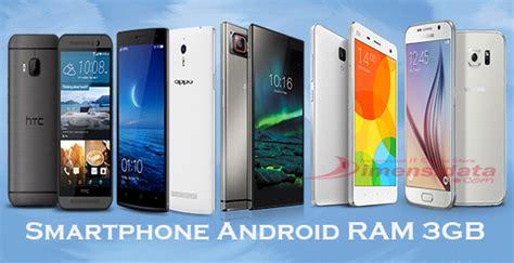 Ram V Terbaru daftar 5 smartphone android ram 3gb terbaru dan terbaik dimensidata