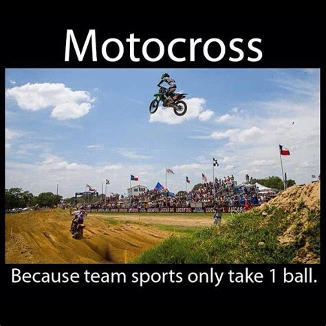 Motocross Memes - 1000 motocross quotes on pinterest dirt bike quotes