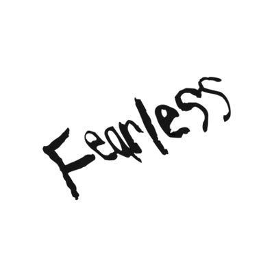 tattoo png text fearless tattoo tattoos and shit pinterest tattoo