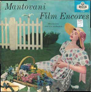 mantovani encores mantovani and his orchestra mantovani encores