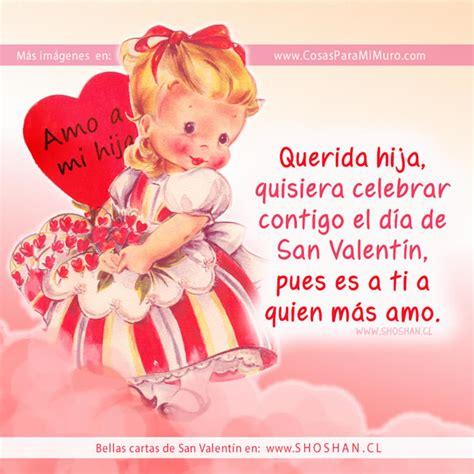 imagenes feliz dia de san valentin hijo carta de san valent 237 n para mi hija