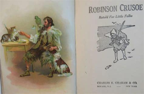 robinson crusoe bbc childrens robinson crusoe victorian children s book ss moore antiques ruby lane