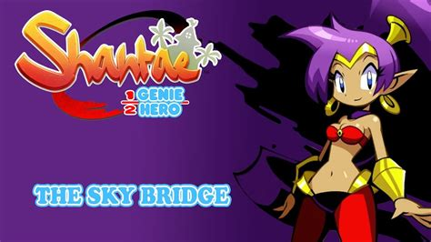 shantae half genie hero ost jake kaufman shantae half genie hero ost the sky bridge doovi