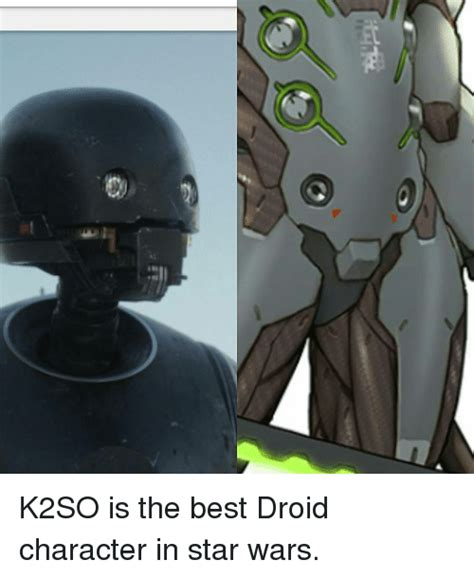 k2so is the best droid character in star wars meme on sizzle