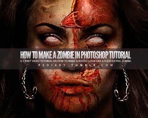 zombie tutorial photoshop tumblr zombie tutorial tumblr