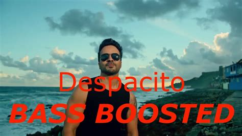 despacito bass luis fonsi despacito ft daddy yankee bass boosted