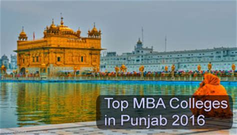 Mba In Panjab by Top Mba Colleges In Punjab 2016