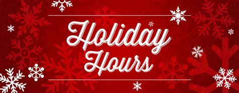 holiday hours for city facilities and services city of