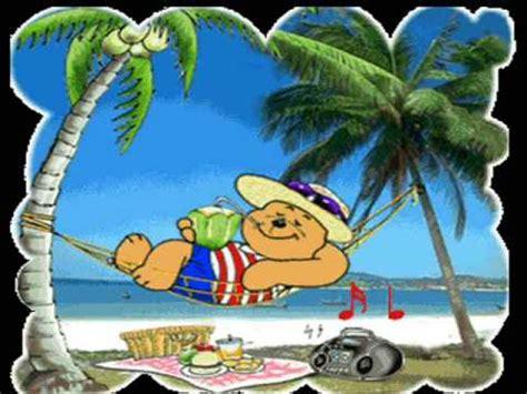 imagenes vacaciones para pin felices vacaciones amigos youtube