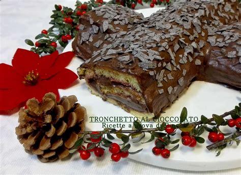 preparazioni di base ricette a prova di bina tronchetto di natale al cioccolato ricette a prova di