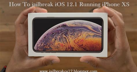 how to jailbreak ios 12 1 ios 12 1 1 12 1 2 iphone xr iphone xs guide