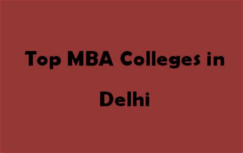Mba Colleges Through Mat In Delhi by Top Mba Colleges In Delhi 2015 2016 Exacthub