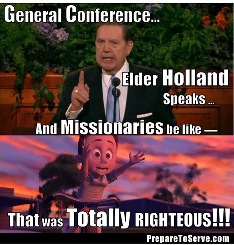 Lds Conference Memes - 17 best images about missionary quotes memes on pinterest