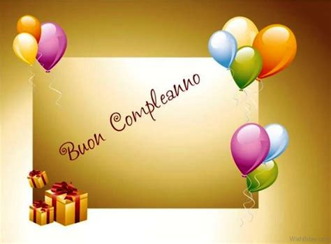 in italian 20 italian birthday wishes