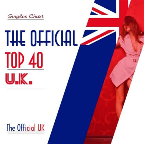 the official uk top 40 singles chart 15 february 2015 the official uk top 40 singles chart 01 06 2014 mp3 buy tracklist