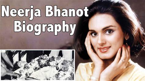 biography of movie neerja neerja bhanot biography must watch youtube