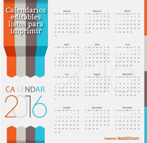 Calendarios Para Imprimir 7 Calendarios 2016 Editables Y Listos Para Imprimir