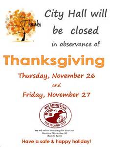 thanksgiving closed city of wilmington quot news and updates quot