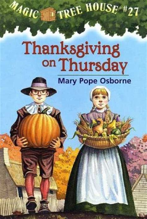 Thursday Three From Book To by About Cool Books Magic Tree House Thanksgiving On Thursday
