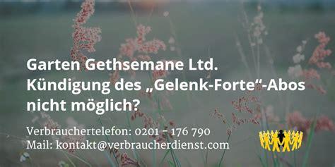 garten gethsemane ltd k 252 ndigung des gelenk forte abos - Garten Gethsemane Ltd