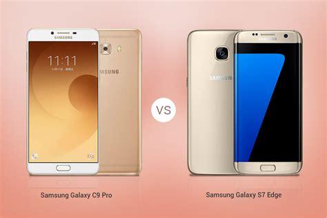 Samsung J7 Pro Vs S7 Edge Compare Samsung Galaxy A9 Pro Vs Samsung Galaxy C9 Pro
