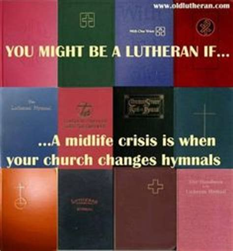 understanding lutheran worship books 1000 images about lutheran randomness on