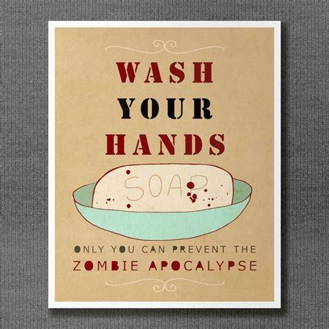 poster bathroom wash your hands or zombies typographic print bathroom