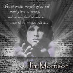 Us wings where we had shoulders smooth as ravens claws jim morrison