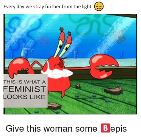 This Is What A Feminist Looks Like Meme - 25 best memes about this is what a feminist looks like