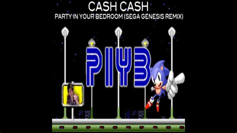 cash cash party in your bedroom cash cash party in your bedroom sega genesis remix
