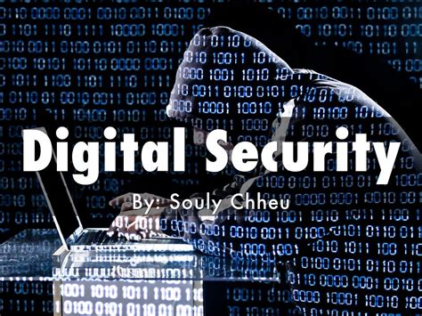 digital security digital security by souly chheu