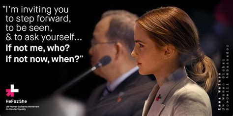 emma watson quote if not now when emma watson heforshe quote web posts pinterest emma