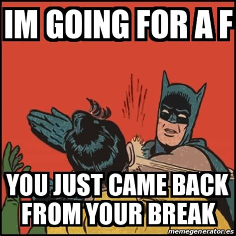 F You Meme - f you meme 28 images meme batman slaps robin im going