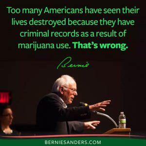 Bernie Sanders Criminal Record Best Bernie Sanders Quotes About Marijuana Legalization