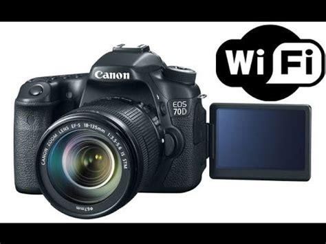 Wifi Dslr Canon Canon Eos 70d 80d Dslr Wifi Setup Demo
