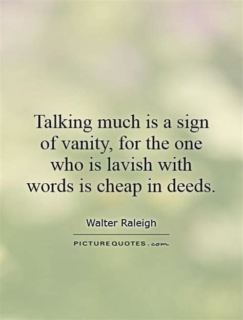 Is Vanity Quotes by Talk Is Cheap Quotes Sayings Talk Is Cheap Picture Quotes