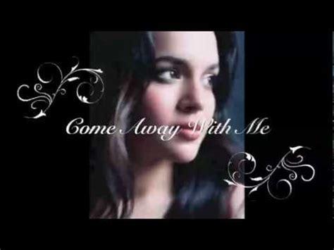 Come Away With Me To A Place Lyrics Norah Jones Come Away With Me Lyrics