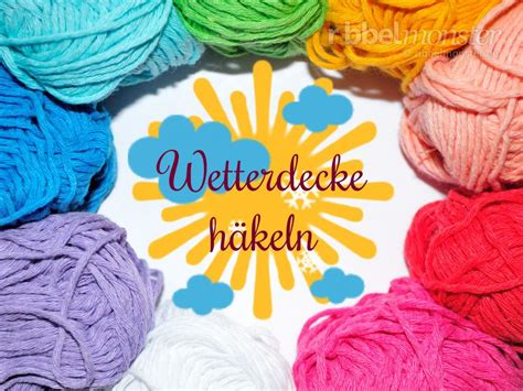 Decke Umhäkeln Anleitung Kostenlos by Wetterdecke H 228 Keln Kostenlose Anleitung Ribbelmonster